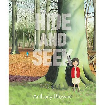 Hide and Seek by Anthony Browne