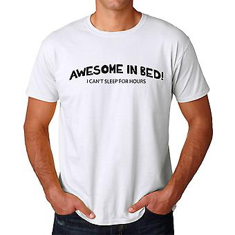 Funny Awesome In Bed Can't Sleep For Hours Graphic Men's White T-shirt
