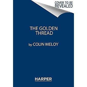 Il filo d'oro - una canzone per Pete Seeger di Colin Meloy - 9780062368