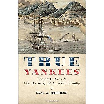 Echte Yankees - die Südsee und die Entdeckung der amerikanischen Identität b