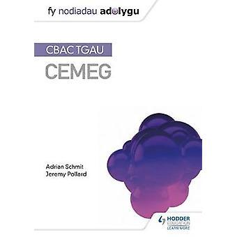 Fy Nodiadau Adolygu - CBAC TGAU Cemeg (My Revision Notes - WJEC GCSE Ch
