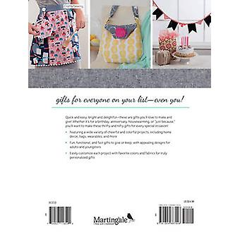 Sew Many Gifts - 19 Handmade Delights to Give or Keep by Karen M Burns