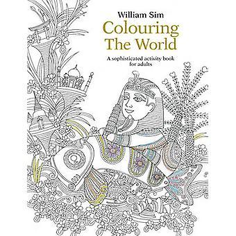 Färgning av världen - en sofistikerad Aktivitetsbok för vuxna - 2015 b
