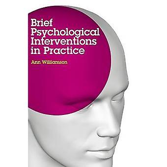 Kurze psychologische Interventionen in der Praxis von Ann Williamson - 978