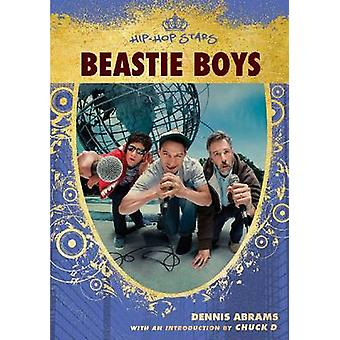 Beastie Boys by Dennis Abrams - 9780791094808 Book