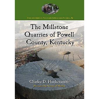 As pedreiras de pedra de moinho de Powell County - Kentucky por Charles D. Hock