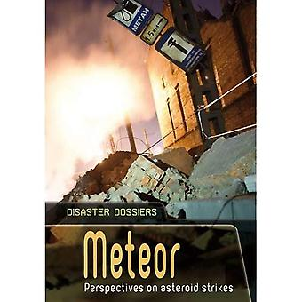 Meteora: Prospettive sull'asteroidi scioperi (disastro fascicoli)