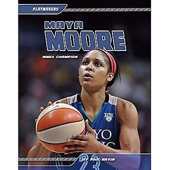 Maya Moore:: WNBA Champion (Playmakers Set 5)