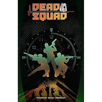 Dead Squad (Tp de l'escadron de la mort)