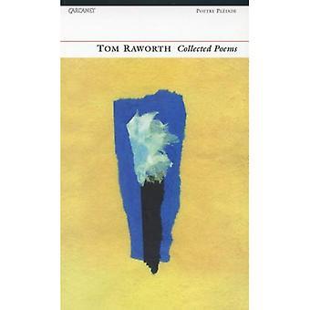 Tom Raworth: Samlade dikter