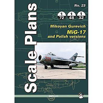 Scale Plans No. 23: Mikoyan Gurevich MIG-17