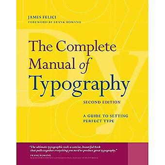 Das vollständige Handbuch der Typografie: eine Anleitung zum perfekten Typ festlegen