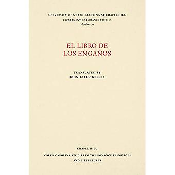 El Libro de Los Enganos (North Carolina Studies in the Romance Languages and Literatures)