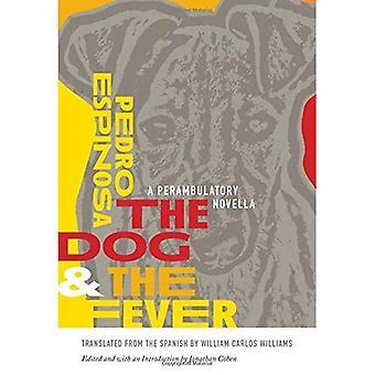 De hond en de koorts: een Perambulatory novelle