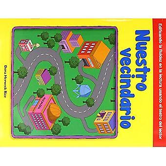 Nuestro Vecindario (onze buurt) (Spanish Version) (gebouw Fluency door Reader's Theater)