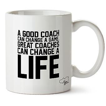 Hippowarehouse ein guter Trainer kann eine Spiel ändern. Große Trainer können ein Leben verändern gedruckt Mug Tasse Keramik 10oz