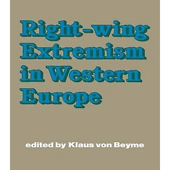 RightWing Extremism in Western Europe by Von Beyme & Klaus
