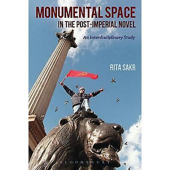 Espaço monumental na novela PostImperial um estudo interdisciplinar por Sakr & Rita