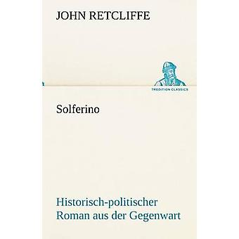 Solferino von Retcliffe & John