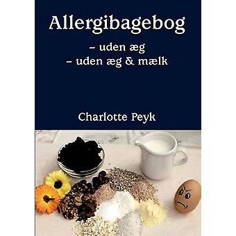 Allergibagebog av Peyk & Charlotte