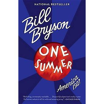 One Summer - America - 1927 by Bill Bryson - 9780767919418 Book