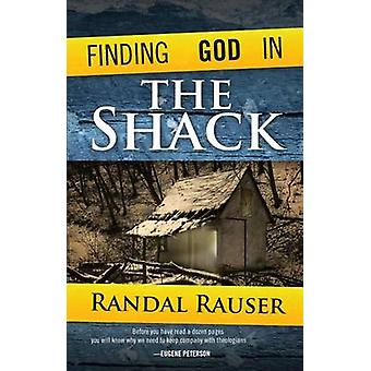 Finding God in the Shack by Randal Rauser - 9780830856503 Book