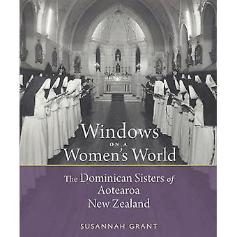 Windows on a Women's World - The Dominican Sisters of Aotearoa New Zea