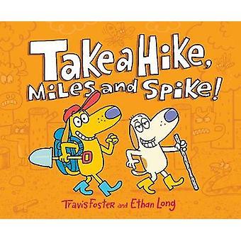 Fai un'escursione-Miles e Spike! da fare un'escursione-Miles e Spike! -97