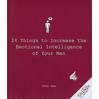 24 Things Women Can Do to Increase the Emotional Intelligence of Your