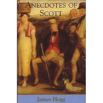 Aneddoti di Scott (The Collected Works of James Hogg)