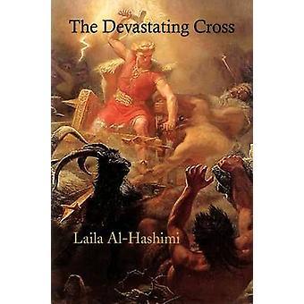 Ødelæggende korset af AlHashimi & Laila