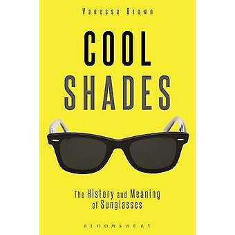 Cool Shades par Vanessa Brown