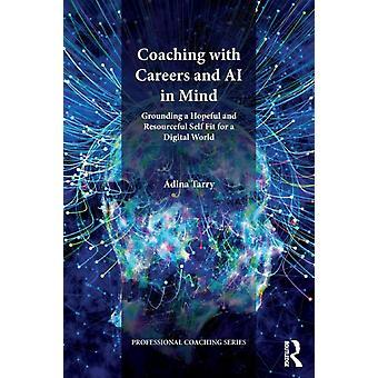 Coaching met carrières en AI in gedachten door Adina Tarry