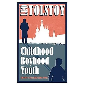 Childhood boyhood Youth av Leo Tolstoy & översatt av Dora O Brien