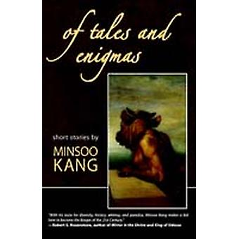 Of Tales and Enigmas by Kang & Minsoo