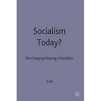 Socialisme aujourd'hui par Sik & Ota