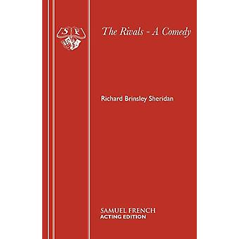 The Rivals  A Comedy by Sheridan & Richard Brinsley