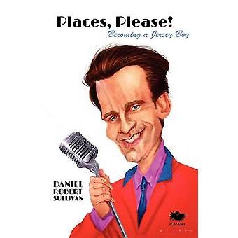 Places Please by Sullivan & Daniel Robert
