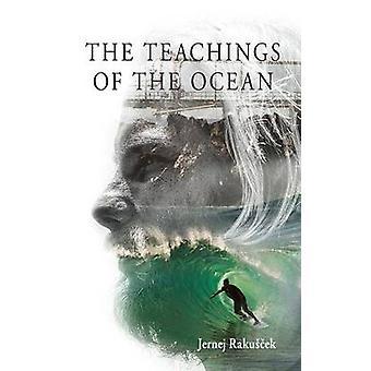 The Teachings of The Ocean by Rakuscek & Jernej
