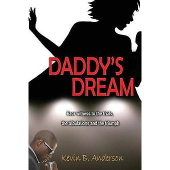 Daddys Dream by Anderson & Kevin