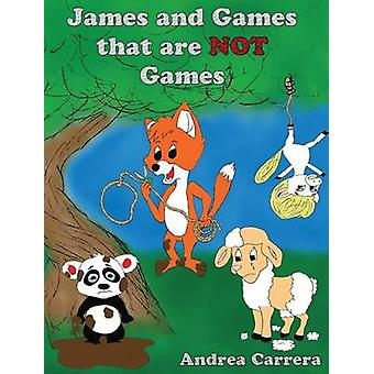 James and Games that are Not Games by Carrera & Andrea