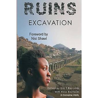 Ruins Excavation by Reynolds & Eric T