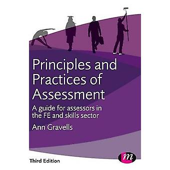 Principles and Practices of Assessment by Gravells & Ann