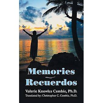 Memories  Recuerdos by Combie & Valerie Knowles