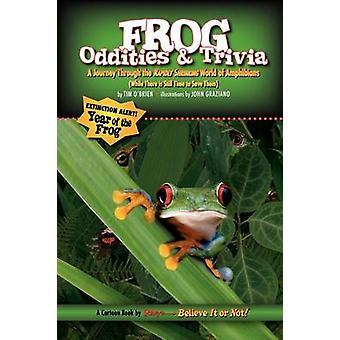 Ripleys Believe It or Not Frog Oddities  Trivia by OBrien & Tim