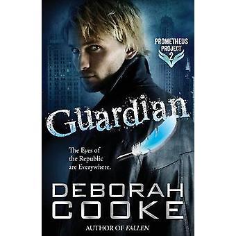 Guardian by Cooke & Deborah