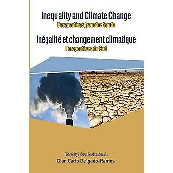 Inequality and Climate Change. Perspectives from the South by DelgadoRamos & Gian Carlo