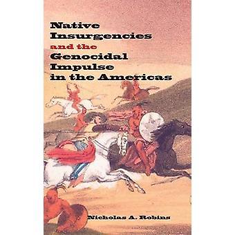 Indfødte oprør og Folkedrab Impulse i Amerika af Nich