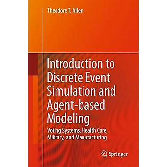 Introduction to Discrete Event Simulation and Agent-based Modeling - V
