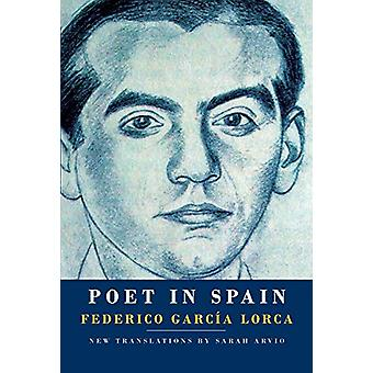 Poet in Spain by Federico Garcia Lorca - 9781524711191 Book